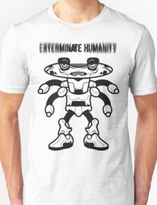 Exterminate Humanity  T-Shirt