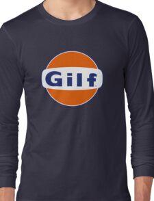 """GILF"" - Gulf Gas Parody - Grandmother I Would Like to F&@K Long Sleeve T-Shirt"