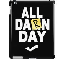 'All Damn Day' Parody. iPad Case/Skin