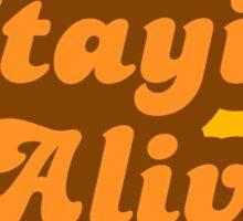 Stayin' Alive - Retro 70s - Logo Sticker