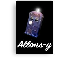 """Allons-y!"" Public Call Box. Canvas Print"