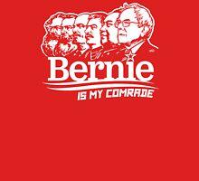 Bernie Sanders Is My Comrade Unisex T-Shirt