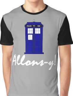 """Allons-y!"" Graphic T-Shirt"