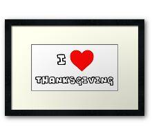 I Heart Thanksgiving Framed Print