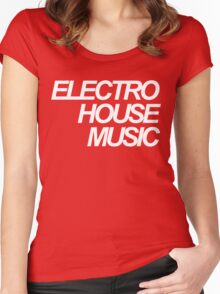 ELECTRO HOUSE MUSIC Women's Fitted Scoop T-Shirt