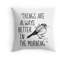 Better in the Morning Throw Pillow