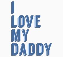 I Love My Daddy One Piece - Short Sleeve