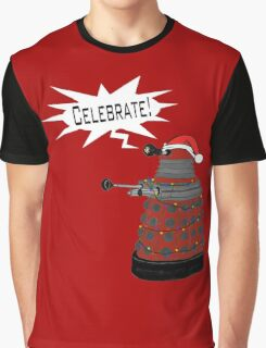 "Festive Dalek -- ""Celebrate!"" Graphic T-Shirt"