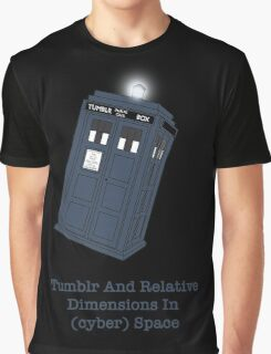 Tumblr And Relative Dimensions In (cyber)Space. Graphic T-Shirt