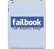 Parody, failbook, for losers only iPad Case/Skin