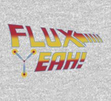 Flux Yeah! Kids Clothes