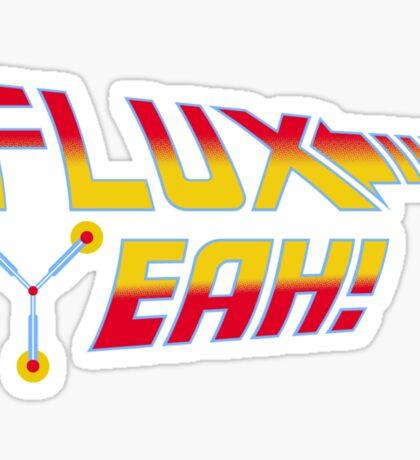 Flux Yeah! Sticker