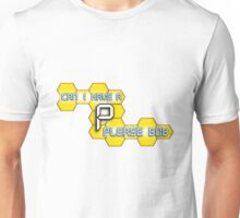 Can I Have a P Please Bob? Unisex T-Shirt