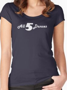 All 5 Dances Women's Fitted Scoop T-Shirt