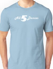 All 5 Dances Unisex T-Shirt