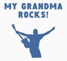 My Grandma Rocks One Piece - Short Sleeve