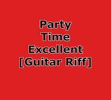 Party Time Excellent Unisex T-Shirt