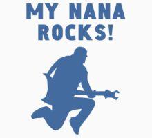 My Nana Rocks Baby Tee