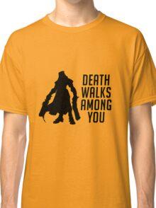 Reaper Walks Among You Classic T-Shirt