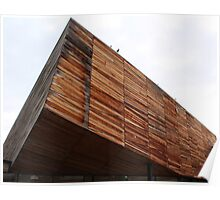 Modern timber clad building. Poster