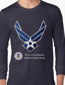 Air Force Remembers for Dark Colors Long Sleeve T-Shirt