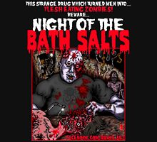 NIGHT OF THE BATH SALTS Unisex T-Shirt