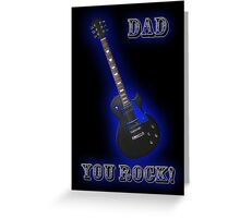 Dad You Rock Father's Day Guitar Card Greeting Card