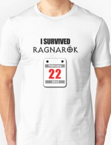 I Survived Ragnarök 22 February 2014 T-Shirt