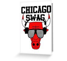 Chicago swag-  Greeting Card