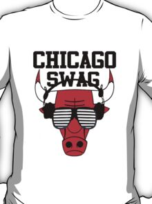 Chicago swag-  T-Shirt