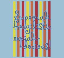 supercalifragilisticexpialidocious! I Mary Poppins Kids Tee