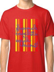 supercalifragilisticexpialidocious! I Mary Poppins Classic T-Shirt