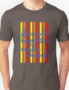 supercalifragilisticexpialidocious! I Mary Poppins Unisex T-Shirt