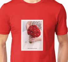Bridal Bouquet ~ Red Roses  Unisex T-Shirt