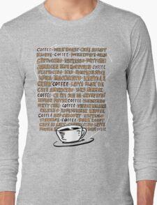 Coffee! Long Sleeve T-Shirt