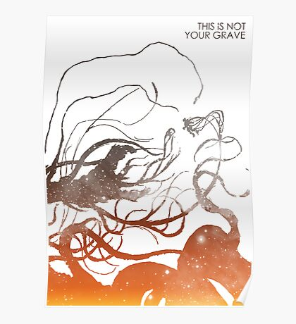 This Is Not Your Grave Poster