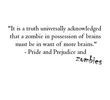 Pride and Prejudice and Zombies Photographic Print