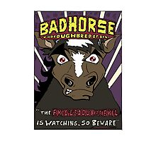 BAD HORSE Photographic Print