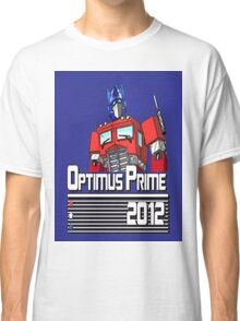 Optimus for President!  Classic T-Shirt