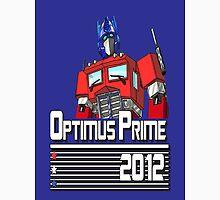Optimus for President!  Unisex T-Shirt