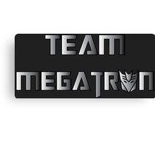 Team Megatron (metal) Canvas Print