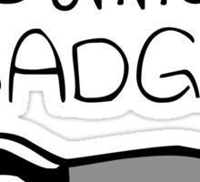 Badgers Gonna Badge Sticker