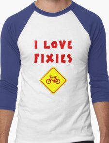 I love FIXIES Men's Baseball ¾ T-Shirt