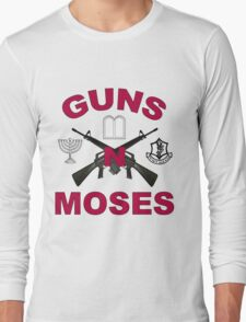 Guns 'n Moses Long Sleeve T-Shirt
