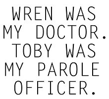 If Only... Wren was my doctor, Toby was my parole officer, and Ezra was my teacher by xoashleyy