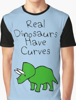 Real Dinosaurs Have Curves Graphic T-Shirt