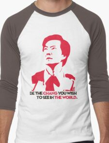 Be the CHANG you wish to see in THE WORLD. Men's Baseball ¾ T-Shirt
