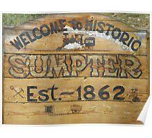Sumpter, Oregon Est. 1862 Poster