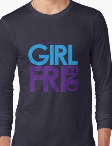 I Am Justin's Girlfriend (Blue & Purple) Long Sleeve T-Shirt