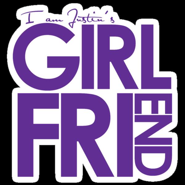 I Am Justin's Girlfriend (Purple) by ElleeDesigns
